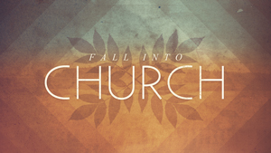 Fall-Into-Church